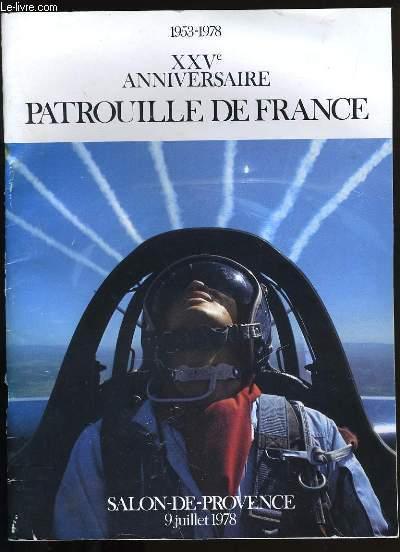 PROGRAMME DU XXVème ANNIVERSAIRE PATROUILLE DE FRANCE.