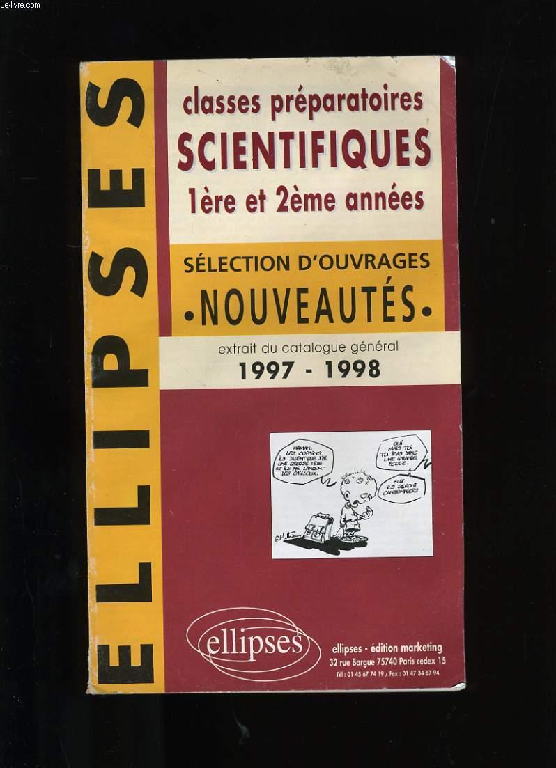 CATALOGUE DES EDITIONS ELLIPSES. CLASSES PREPARATOIRES SCIENTIFIQUES.