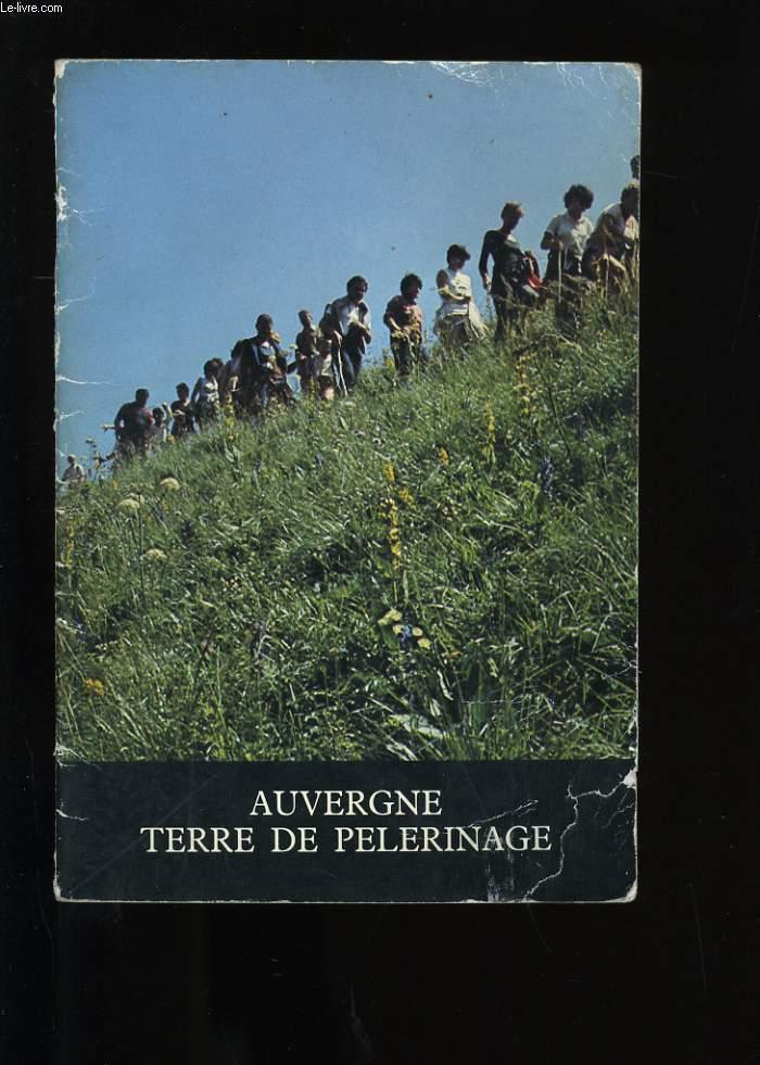 AUVERGNE TERRE DE PELERINAGE.
