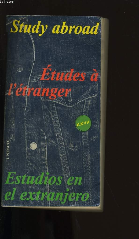 STUDY ABROAD, ETUDE A L'ETRANGER, ESTUDIOS EN EL EXTRANJERO.