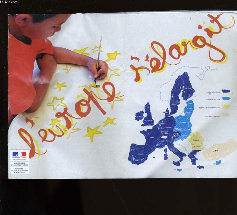 L'EUROPE S'ELARGIT.
