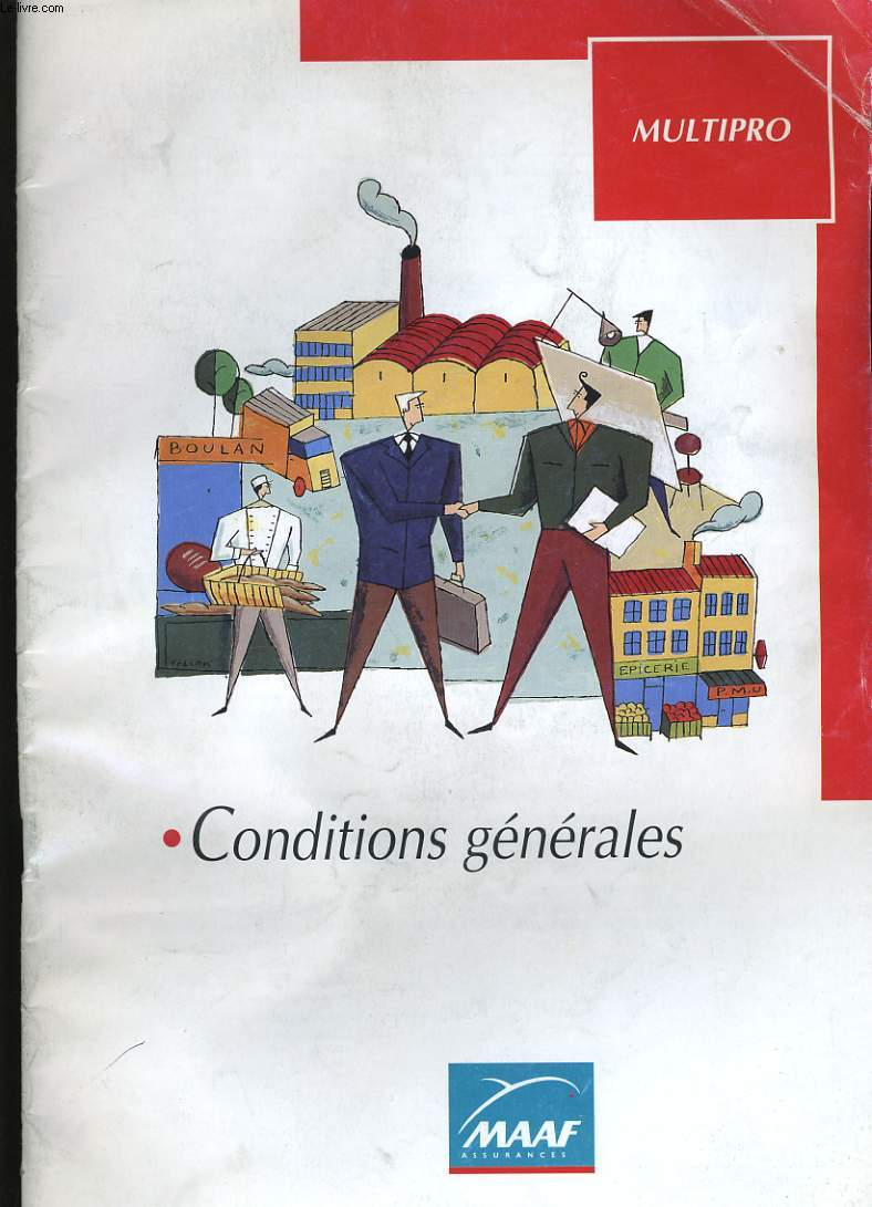 CONDITIONS GENERALES. MULTIPRO. MAAF.
