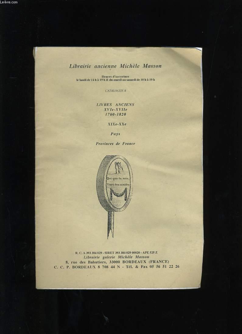 CATALOGUE DE LA LIBRARIE ANCIENNE MICHELE MASSON.