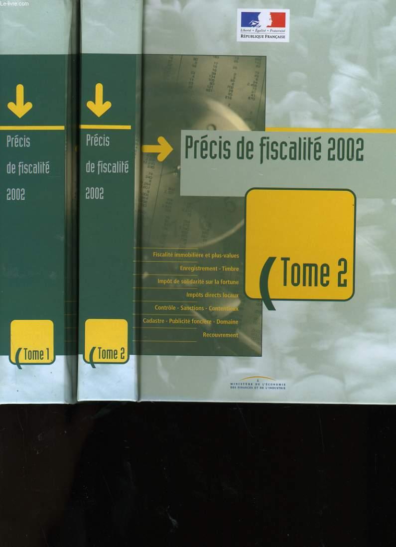 PRECIS DE FISCALITE 2002. EN 2 TOMES.
