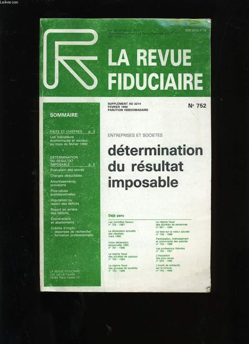 LA REVUE FIDUCIAIRE N° 752.