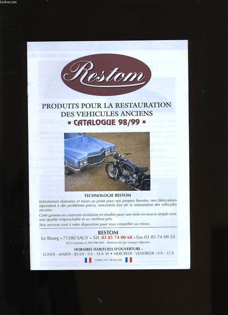 CATALOGUE RESTOM. PRODUITS POUR LA RESTAURATION DES VEHICULES ANCIENS.