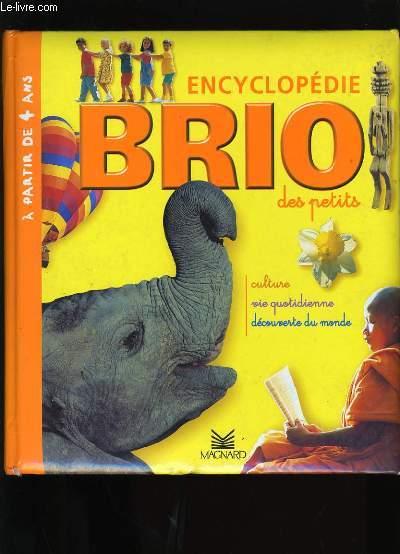 ENCYCLOPEDIE BRIO DES PETITS.