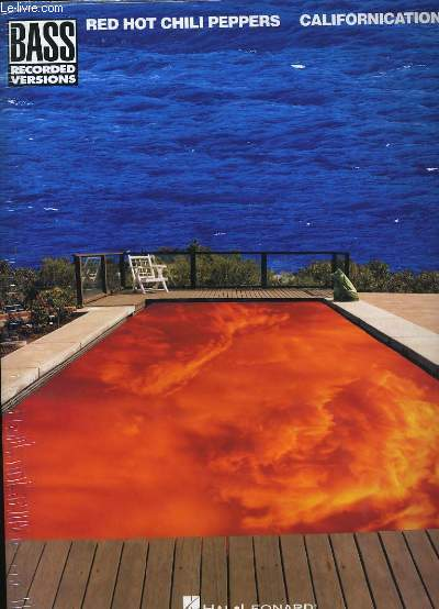 PARTITIONS DES RED HOT CHILI PEPPERS. CALIFORNICATION. BASS RECORDED VERSIONS.