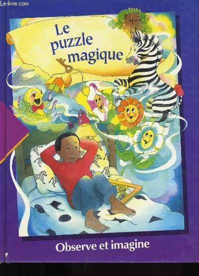 LE PUZZLE MAGIQUE.