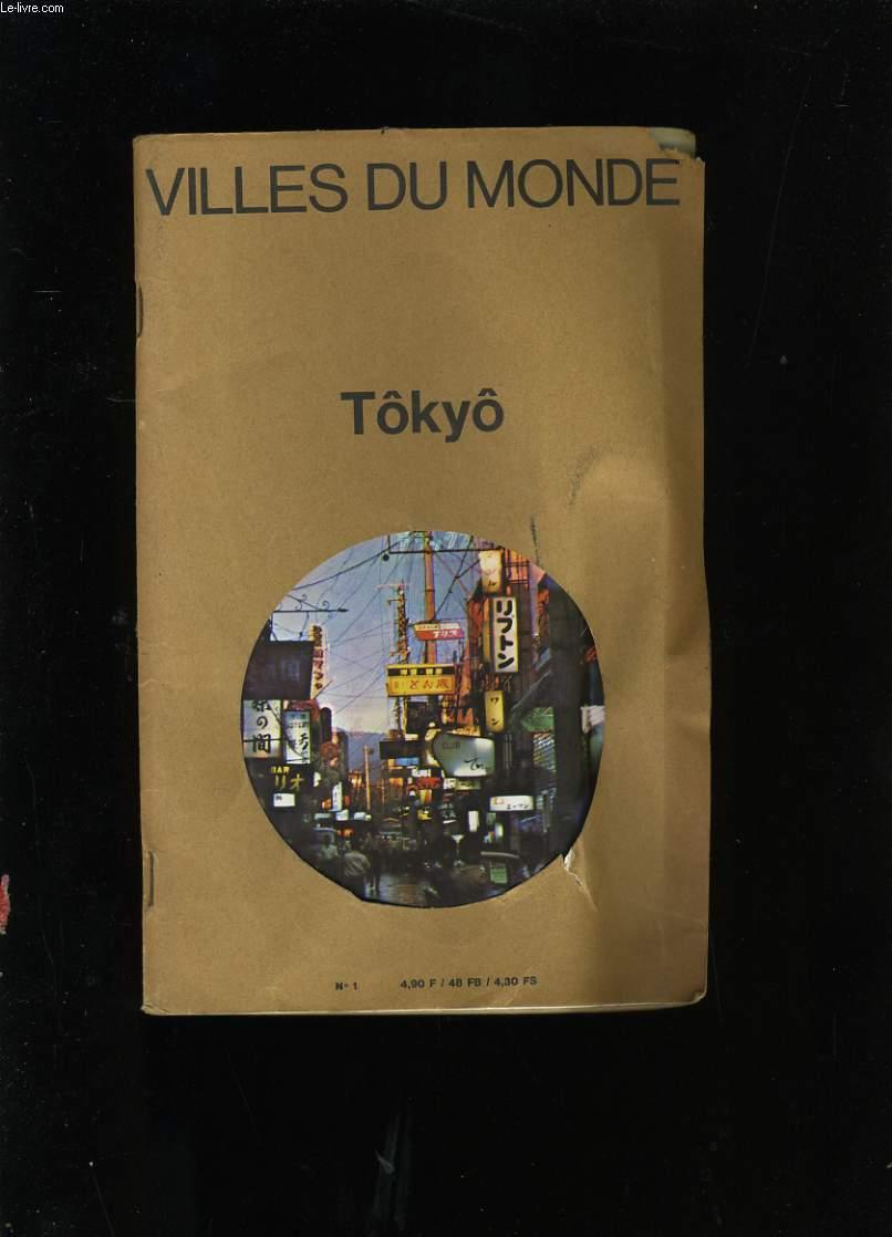 VILLES DU MONDE. TOKYO.