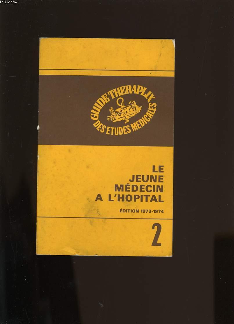 LE JEUNE MEDECIN A L'HOPITAL N° 2.