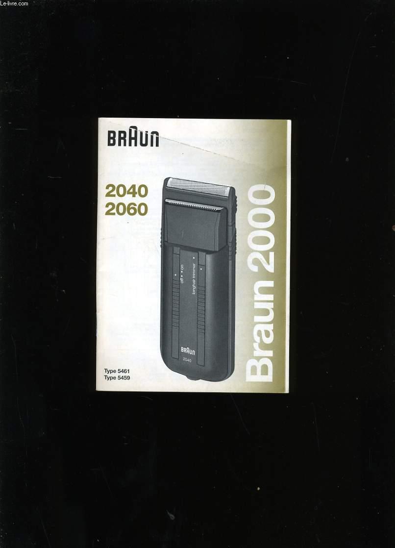 MODE D'EMPLOI DE BRAUN 2040 - 2060.