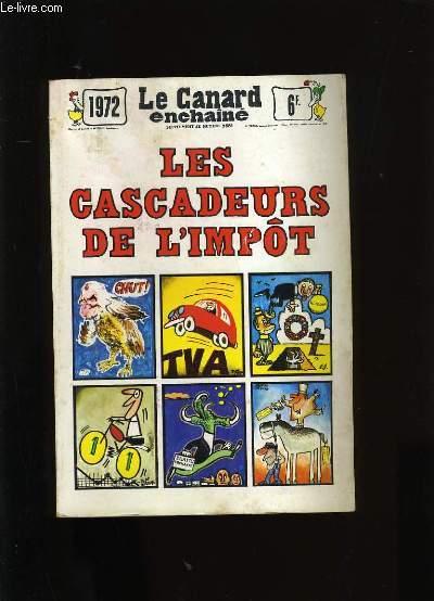 LE CANARD ENCHAINE. SUPPLEMENT AU NUMERO 2681. LES CASCADEURS DE L'IMPOT.