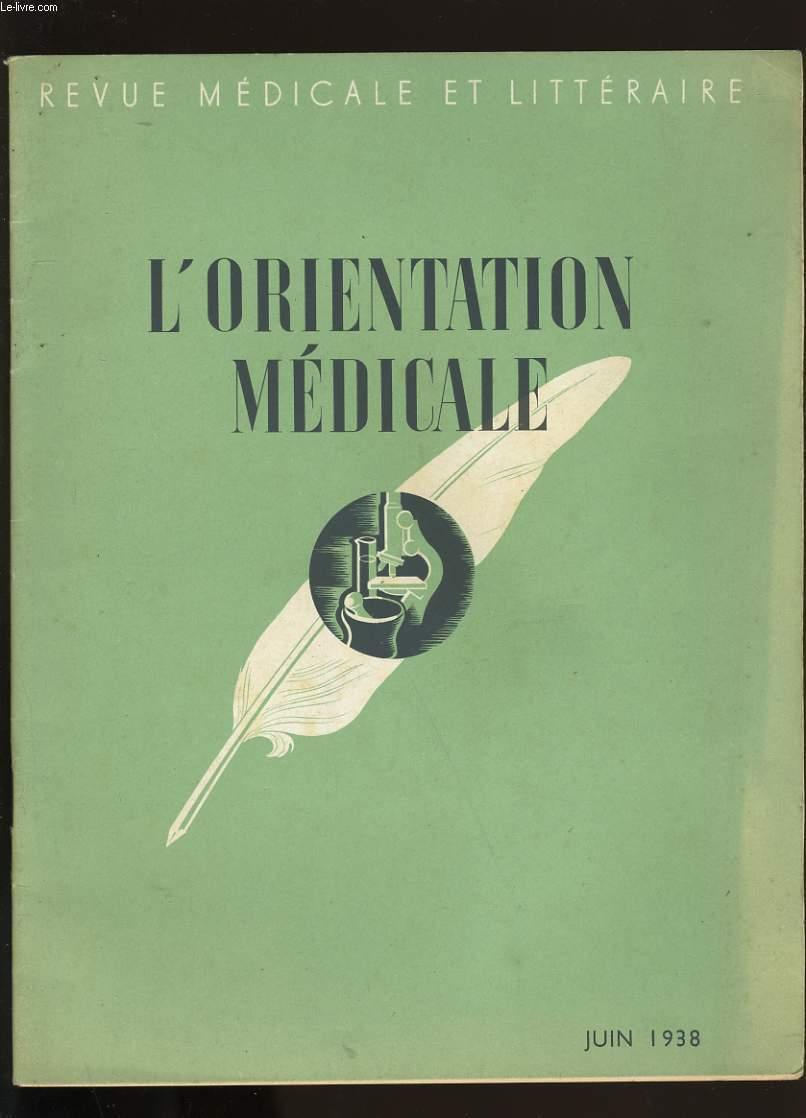 REVUE MEDICALE ET LITTERAIRE. L'ORIENTATION MEDICALE.