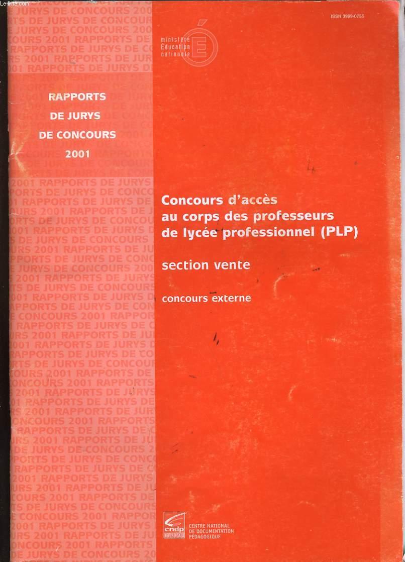 RAPPORTS DE JURYS DE CONCOURS. CONCOURS  D'ACCES AU CORPS DES PROFESSEURS DE LYCEE PROFESSIONNEL. SECTION VENTE.