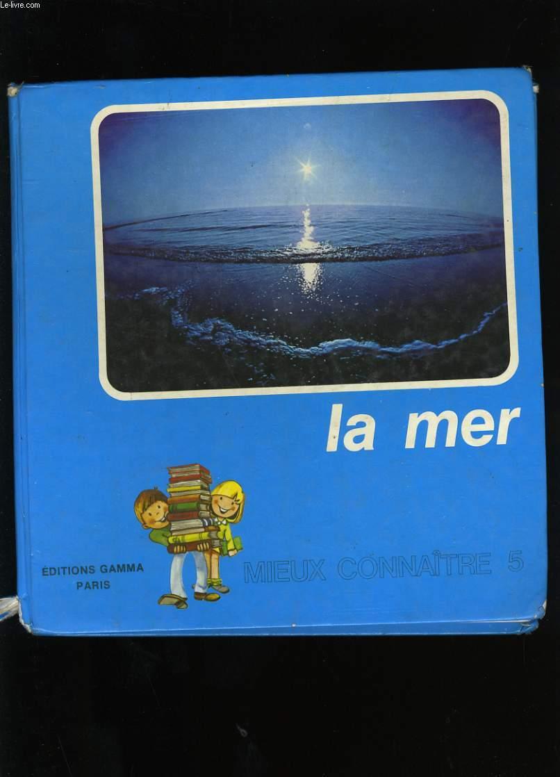 MIEUX CONNAITRE LA MER. N°5.