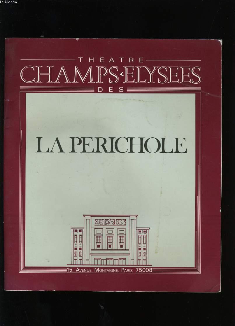 PROGRAMME DE THEATRE LA PERICHOLE.