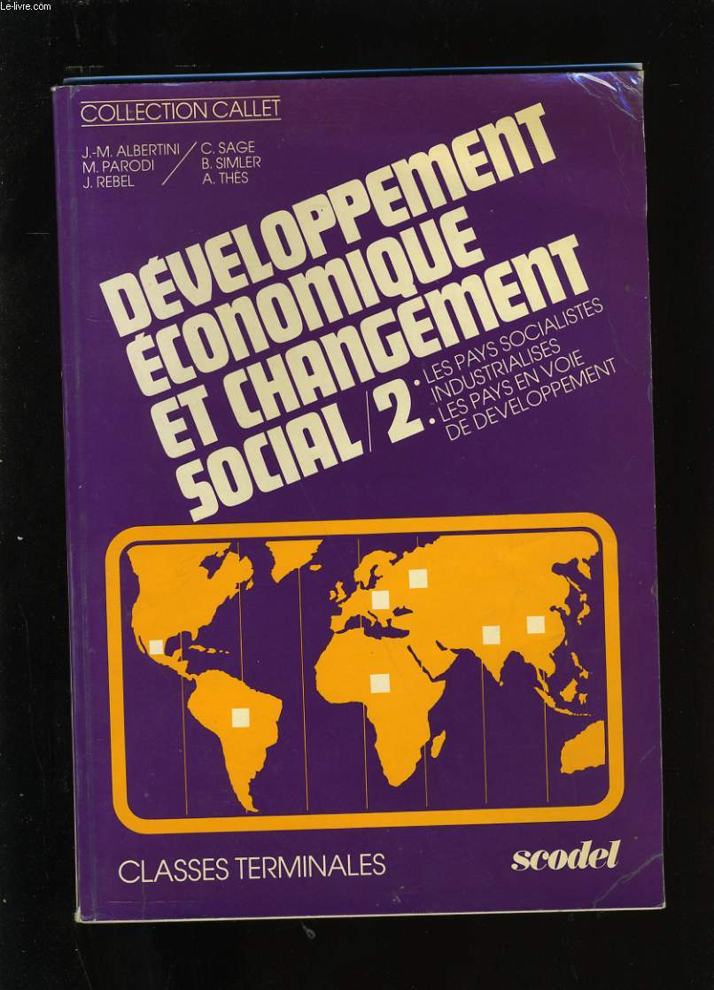 DEVELOPPEMENT ECONOMIQUE ET CHANGEMENT SOCIAL. TERMINAL B. TOME 2.