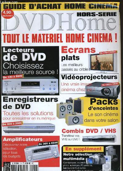 DVDHOME. HORS SERIE. GUIDE D'ACHAT HOME CINEMA.