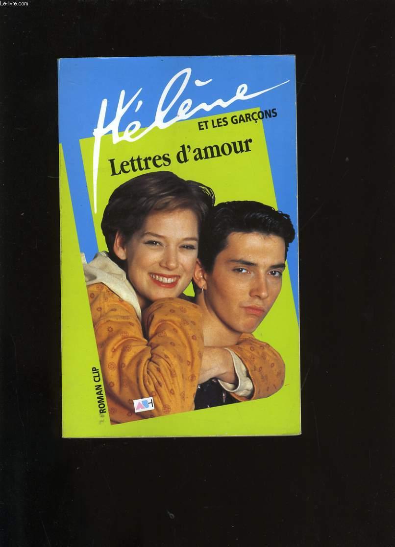 HELENE ET LES GARCONS. LETTRES D'AMOUR.