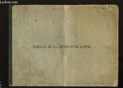 TABLEAU DE LA LITTERATURE LATINE.