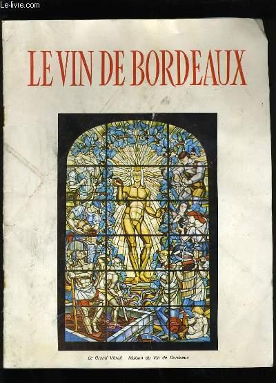 LE VIN DE BORDEAUX.
