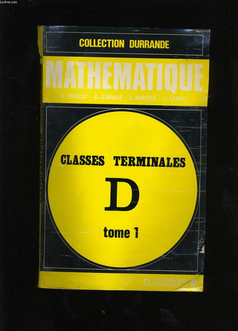 MATHEMATIQUES. TOME 1.