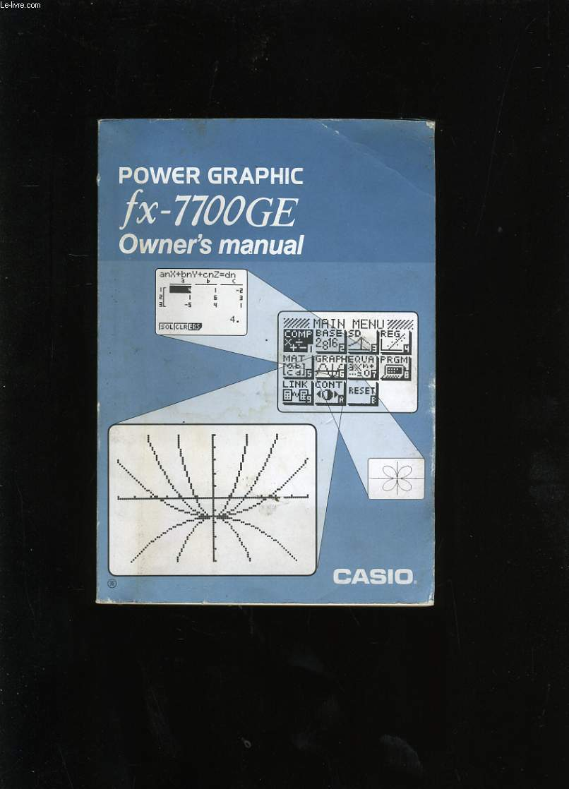 OWNER'S MANUAL. POWER GRAPHIC FX-7700GE. CASIO.
