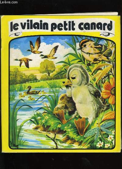 LE VILAIN PETIT CANARD.