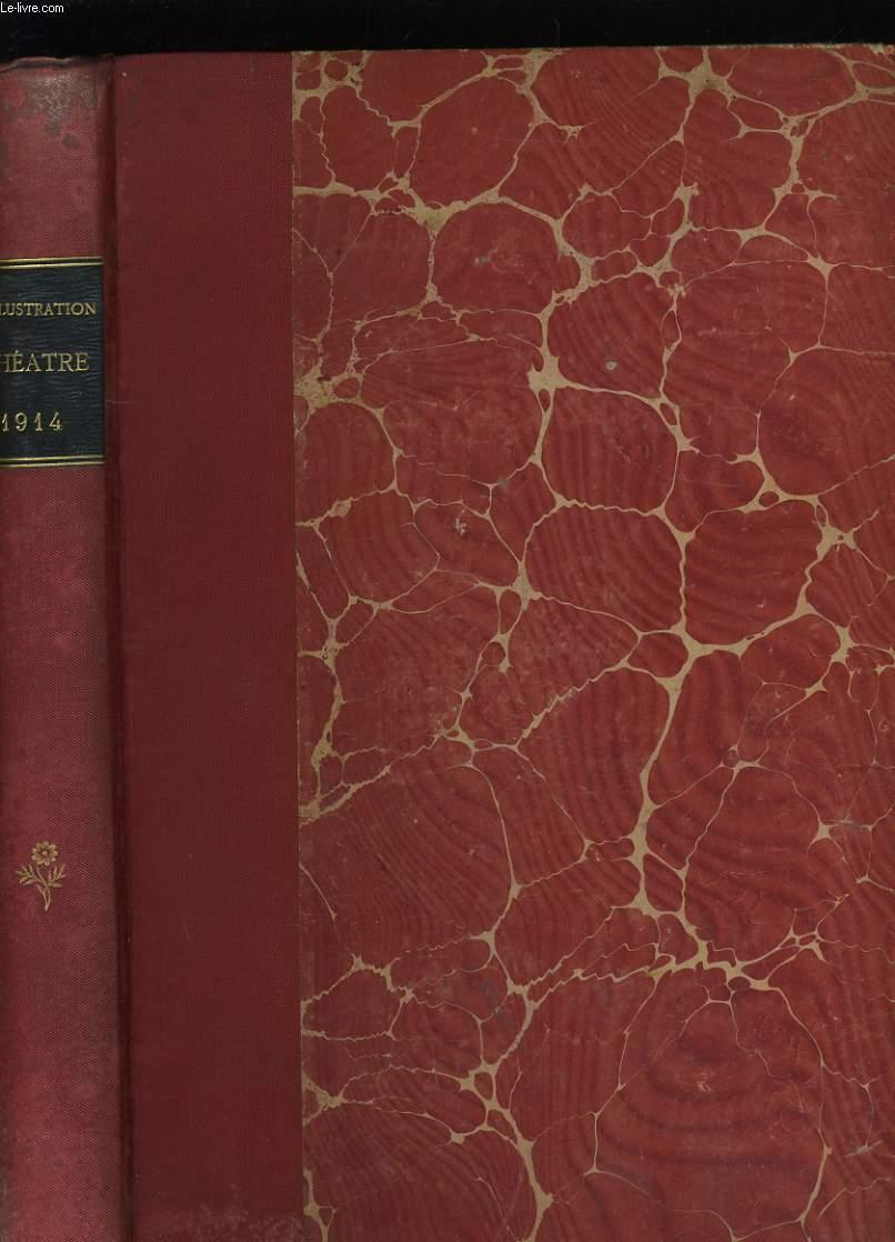 L'ILLUSTRATION THEATRALE. N° 45 à 61.