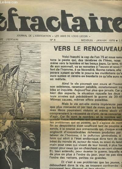 LE REFRACTAIRE N°8. JOURNAL DE L'ASSOCIATION LES AMIS DE LOUIS LECOIN.