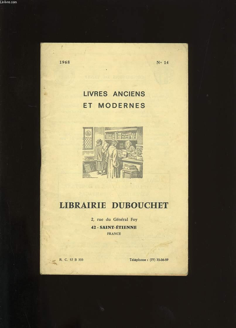 LIBRAIRIE DUBOUCHET. LIVRES ANCIENS ET MODERNES. N°14.