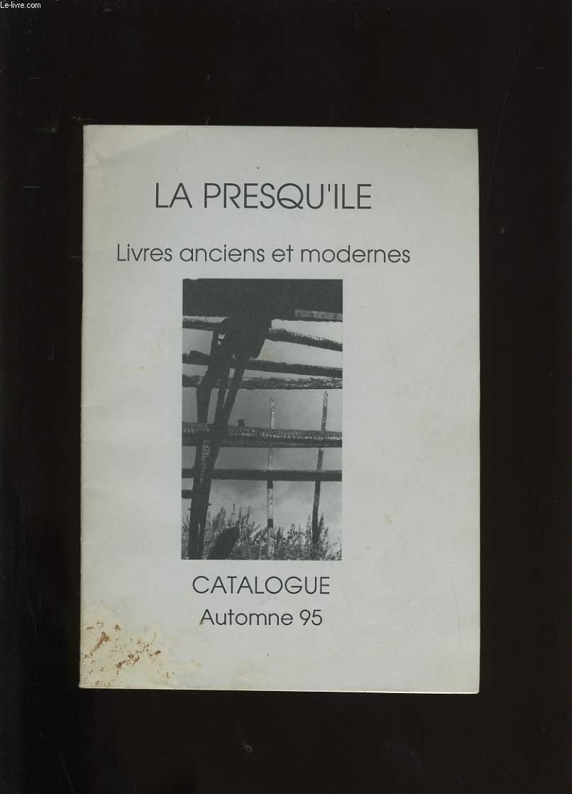 CATALOGUE LA PRESQU'ILE. LIVRES ANCIENS ET MODERNES.