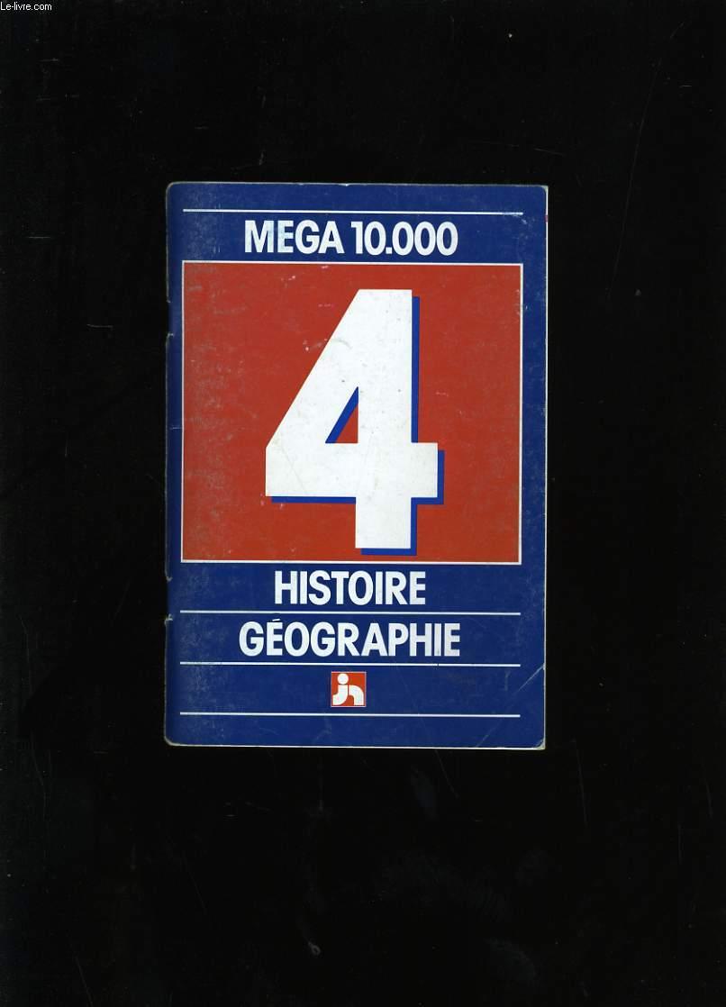 MEGA 10 000. HISTOIRE ET GEOGRAPHIE N° 4.