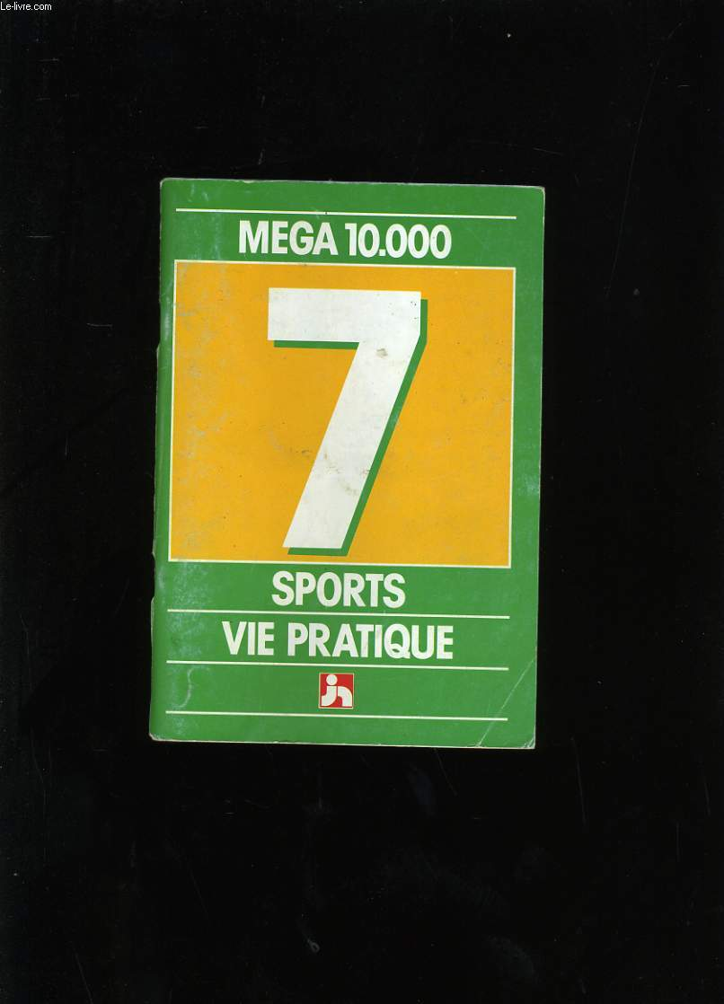 MEGA 10 000. SPORTS VIE PRATIQUE N° 7.