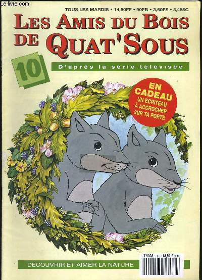 LES ANIMAUX DU BOIS DE QUAT'SOUS N° 10. SANS L'ECRITEAU.