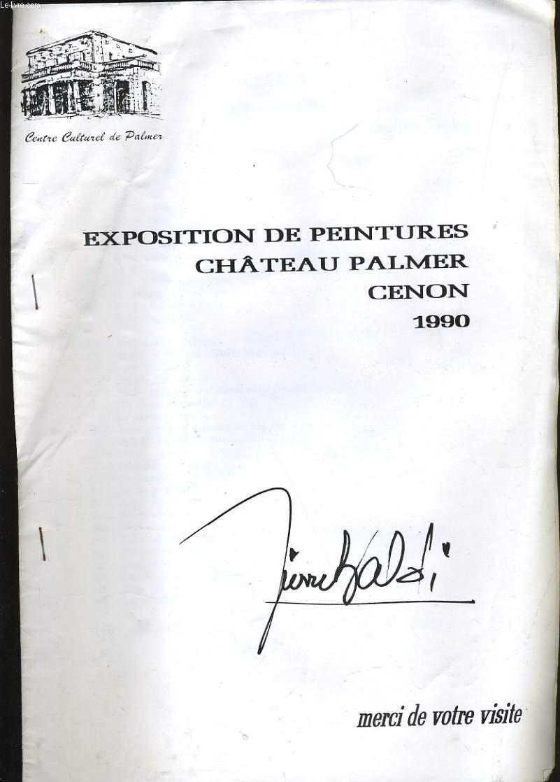 EXPOSITION DE PEINTURES CHATEAU PALMER.