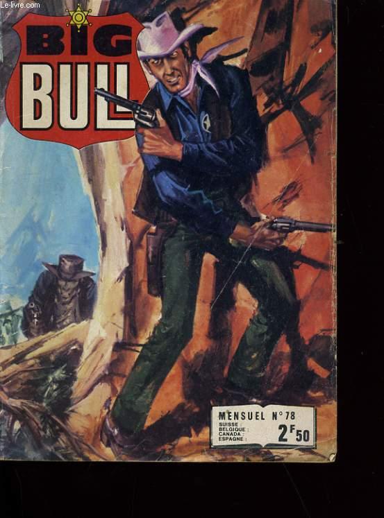 BIG BULL N° 78.