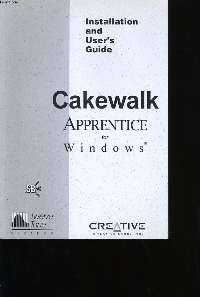 GUIDE D'INSTALLATION. CAKEWALK. APPRENDICE FOR WINDOWS. CREATIVE.