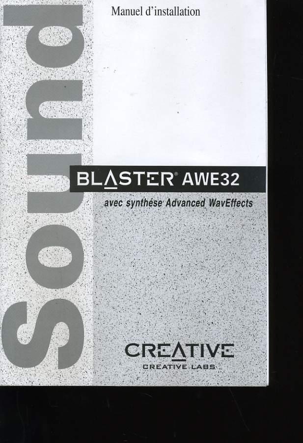 MANUEL D'INSTALLATION. BLASTER AWE 32. CREATIVE.