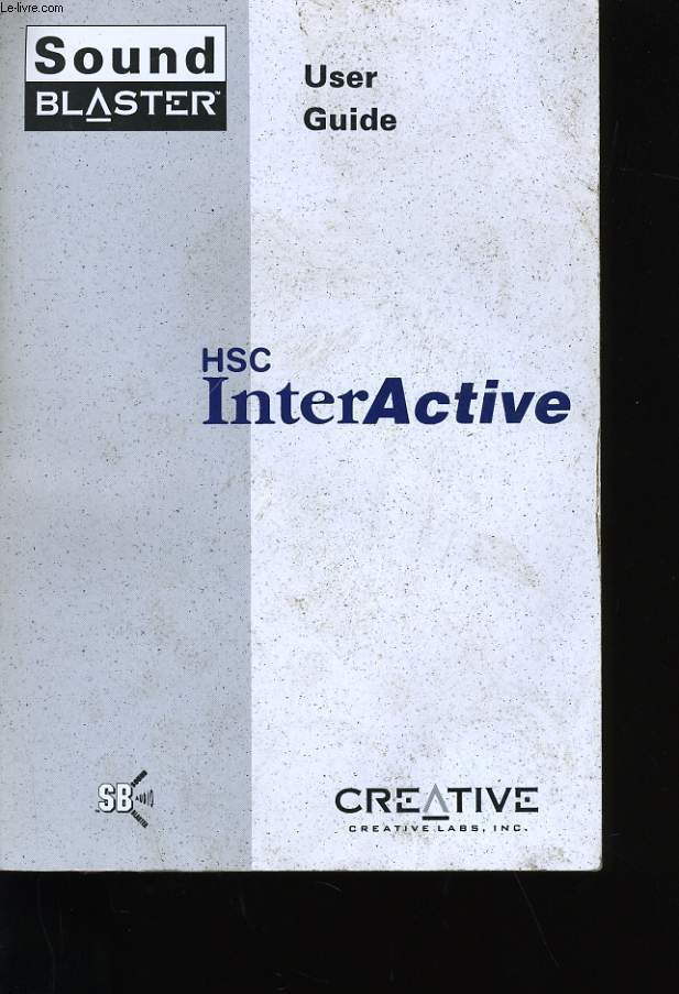 GUIDE D'UTILISATION. HS INTER ACTIVE. CREATIVE.