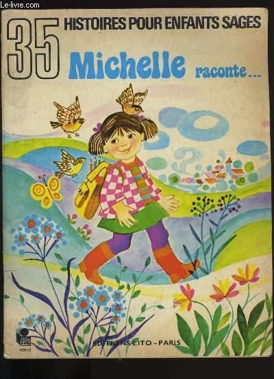 MICHELLE RACONTE... .