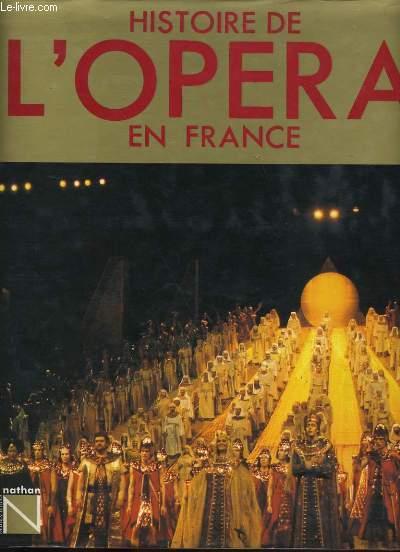 HISTOIRE DE L'OPERA EN FRANCE.