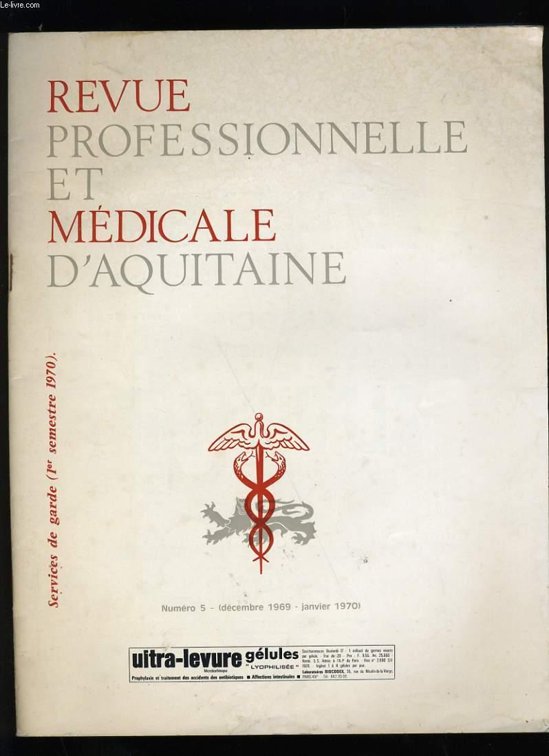 REVUE PROFESSIONNELLE ET MEDICALE D'AQUITAINE N° 5.