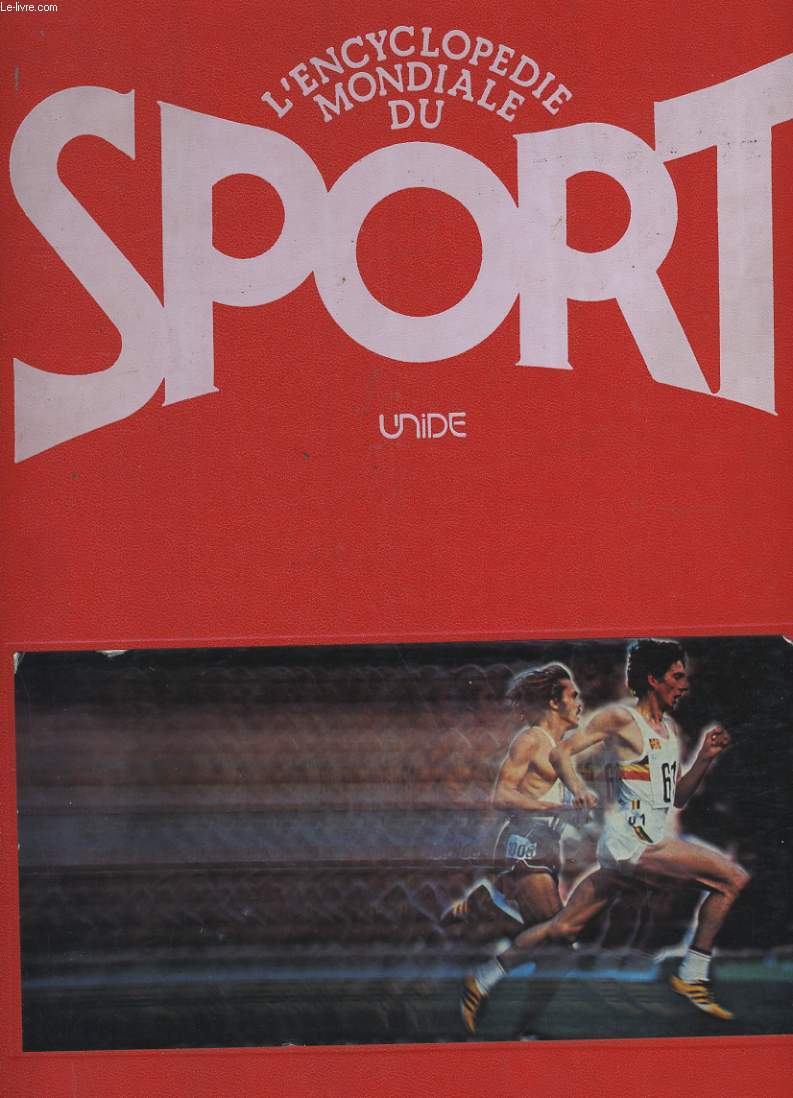 L'ENCYCLOPEDIE MONDIALE DU SPORT.
