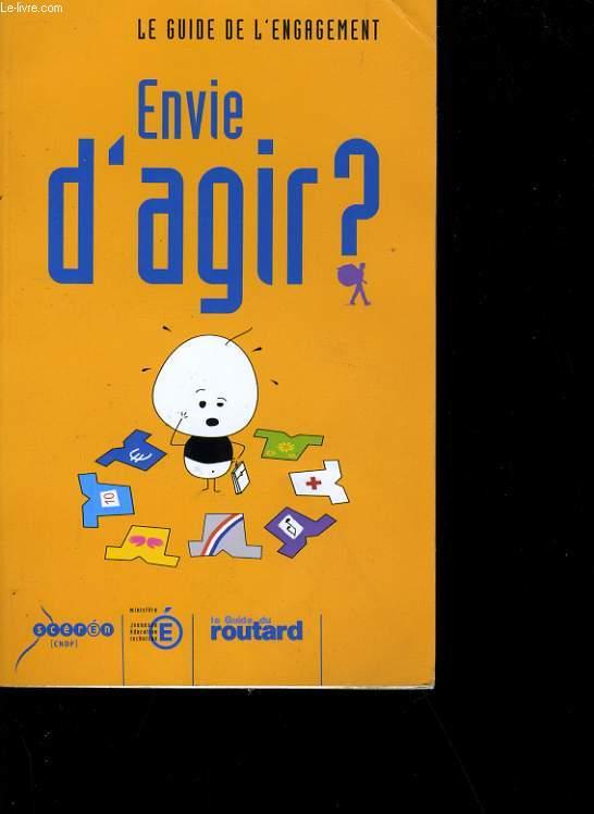 ENVIE D'AGIR?