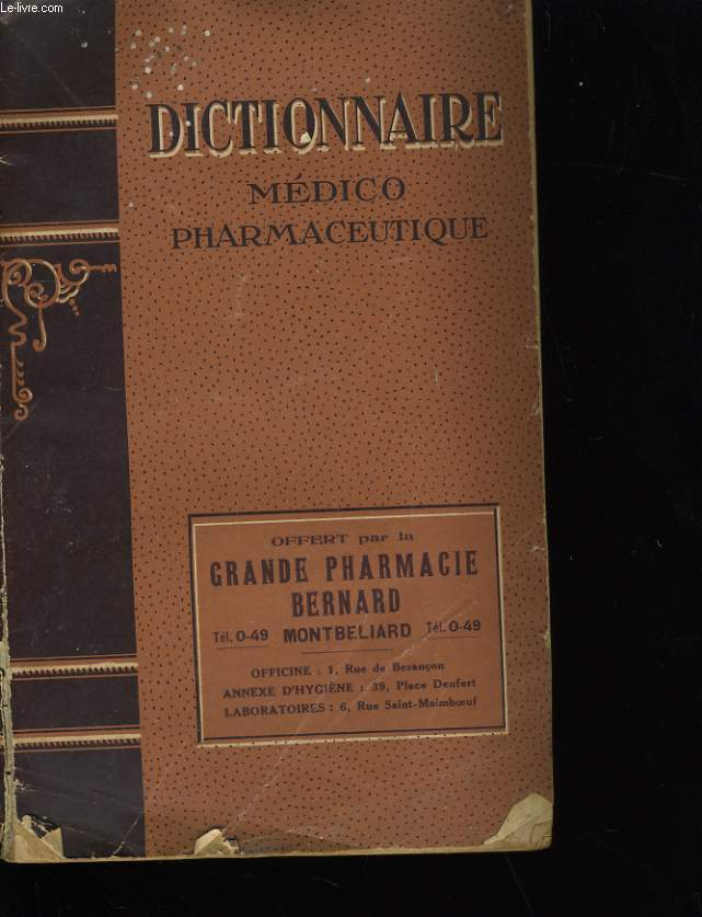 DICTIONNAIRE MEDICO PHARMACEUTIQUE.