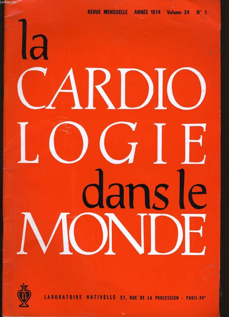 LA CARDIOLOGIE DANS LE MONDE. VOLUME 24. N°1.