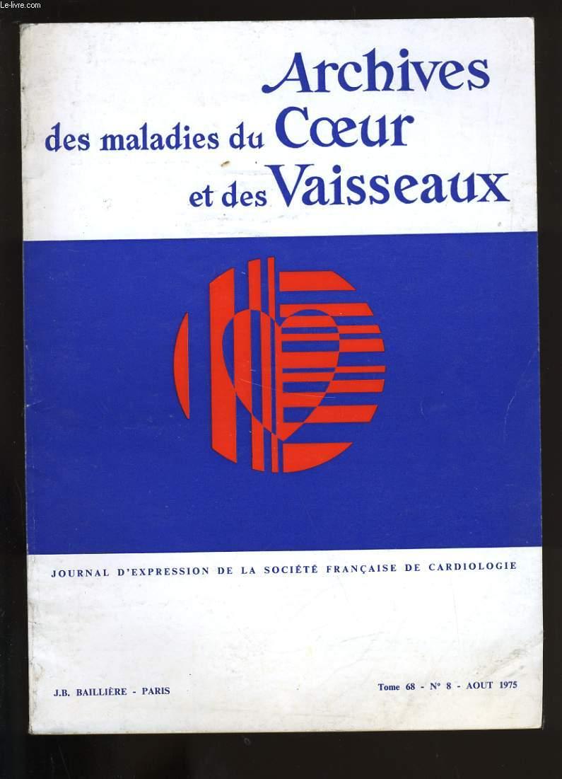 ARCHIVES DES MALADIES DU COEUR ET DES VAISSEAUX. TOME 68. N°8.
