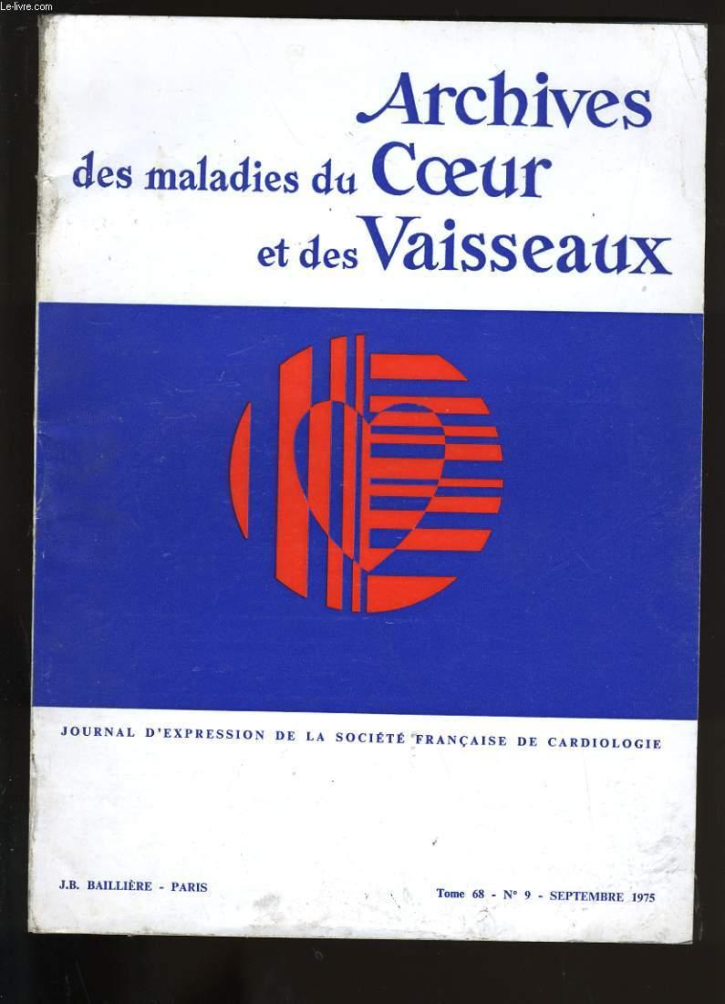 ARCHIVES DES MALADIES DU COEUR ET DES VAISSEAUX. TOME 68. N°9.